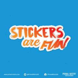 Stickers are Fun