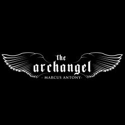 The Archangel - Marcus Antony
