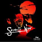Apocalypse/Serenity Now