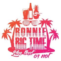 Ronnie Big Time