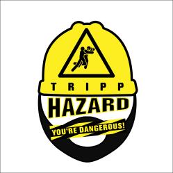 Tripp Hazard